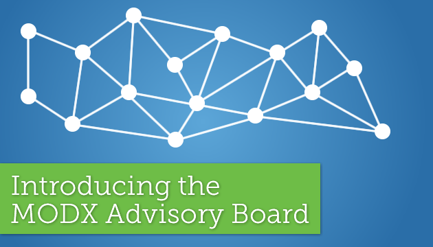 Introducing the MODX Advisory Board