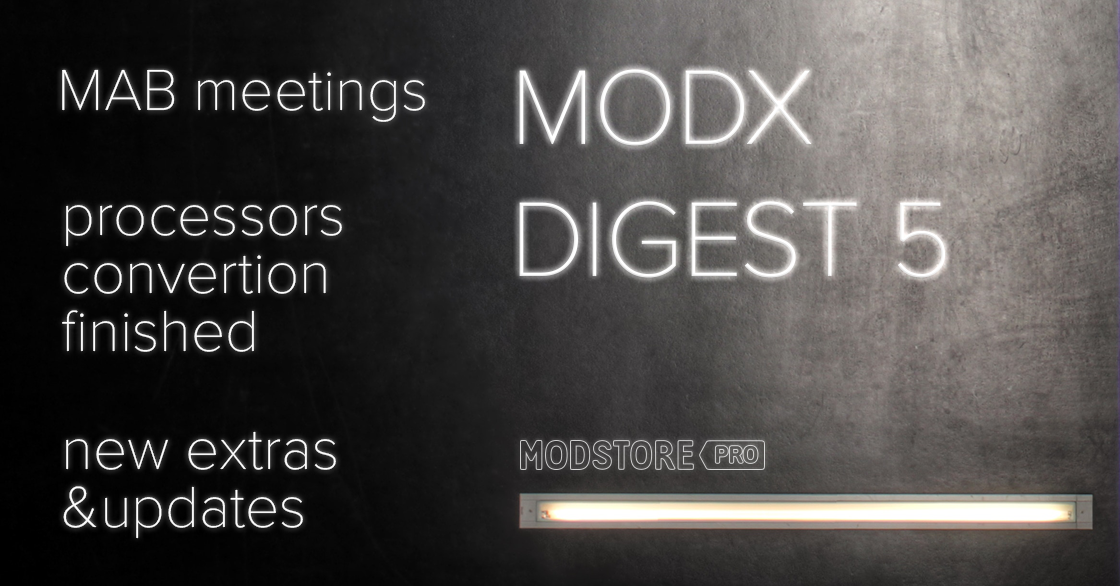 MODX Digest #4, April 22 – May 13, 2019